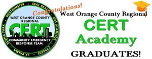Congratulations to the latest class from the West Orange County CERT Academy