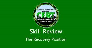 West Orange County CERT - Skill Review: The Recovery Position