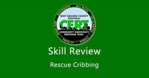 West Orange County CERT - Skill Review: Rescue Cribbing